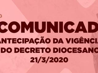 Comunicado: Antecipação da vigência do Decreto de 20/03