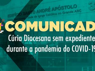 Comunicado: Cúria Diocesana sem expediente durante a pandemia do Covid-19