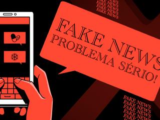 Fake News: Problema sério!