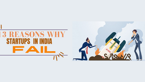 13 Reasons Why Startups in India Fail