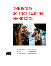 The Ignite Science Busking Handbook Front Page