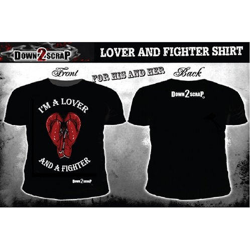 Down2Scrap A Lover and A Fighter Shirt