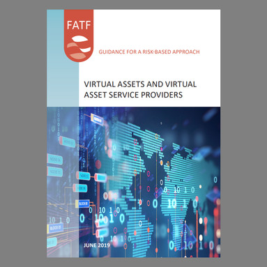 FATF Guidance for a Risk-Based Approach for Virtual Assets and Virtual Asset Service Providers