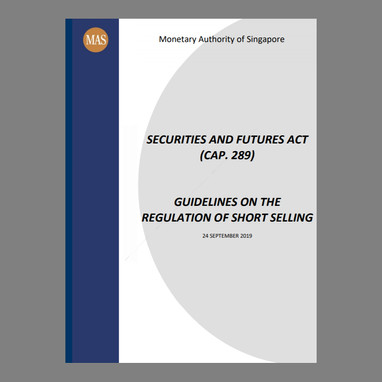 Guidelines on the Regulation of Short Selling [SFA 07A-G01]