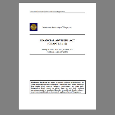 FAQs on Financial Advisers Act, Financial Advisers Regulations, Notices and Guidelines