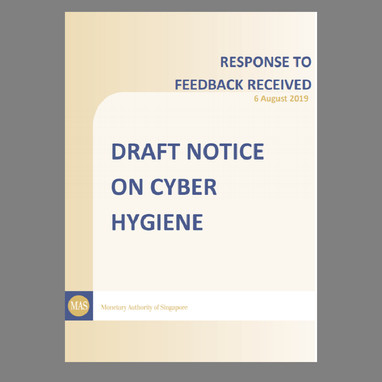 Response to Feedback Received on Draft Notice on Cyber Hygiene