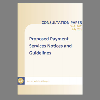Consultation Paper on Proposed Payment Services Notices and Guidelines