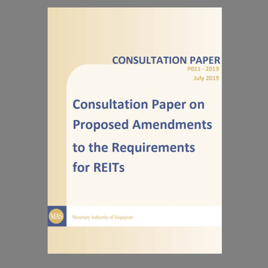 Consultation Papers on Proposed Amendments for the Requirements for REITs