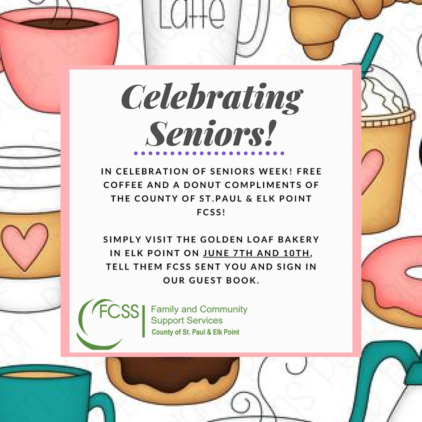 Celebrate Seniors!  Have a coffee and donut on us!