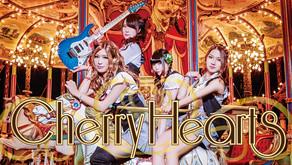 【Cherry Hearts】ハッピー感と疾走感にあふれた王道をゆくガールズバンド