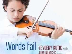 "Yevgeny Kutik's Words Fail Makes Boston Globe's ""Standouts"" List"