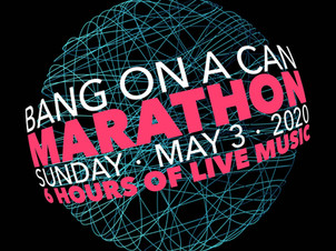 The New York Times features Bang on a Can Online Marathon on May 3