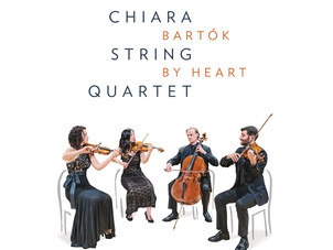 Chiara Quartet Releases Bartók by Heart - Aug 26