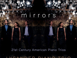 Lysander Piano Trio Announces New Album mirrors