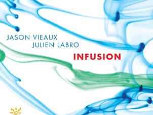 Jason Vieaux and Julien Labro release Infusion on Azica Records