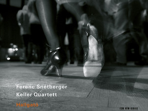 ECM New Series Releases Hallgató featuring Guitarist Ferenc Snétberger and Keller Quartett