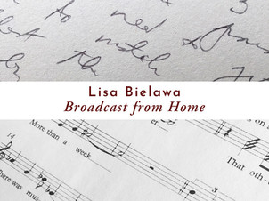 "Lisa Bielawa's ""Broadcast from Home"" featured on NPR's Morning Edition, Washington"