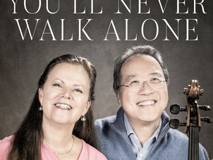 "Sony Classical Releases Yo-Yo Ma and Kathryn Stott's Single ""You'll Never Walk Alone"""