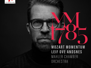 Sony Classical Announces Leif Ove Andsnes & Mahler Chamber Orchestra - Mozart Momentum 1785/1786
