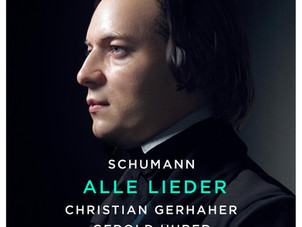 Sony Classical Releases Christian Gerhaher and Gerold Huber's Recording of Schumann's Lieder