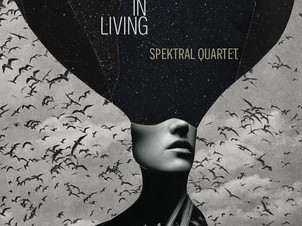Spektral Quartet Announces New Double-Album Experiments in Living