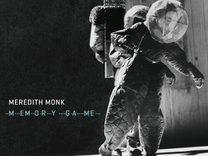 Acclaim for Meredith Monk and Bang on a Can All-Stars' New Album MEMORY GAME