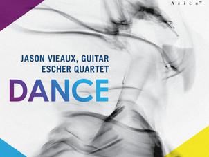 July 19: Grammy-winning guitarist Jason Vieaux releases new album - Dance - with Escher Quartet on A