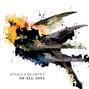 Sony Classical Announces Attacca Quartet's Next Album - Of All Joys - Renaissance & Minimalist Works