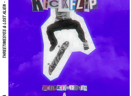 ThreeTimesYes and Lost Alien team up to bring us 'Kickflip'