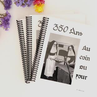 Livre de recettes « 350 ans au coin du four »