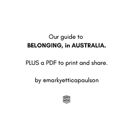BELONGING IN AUSTRALIA by @markyettica.p