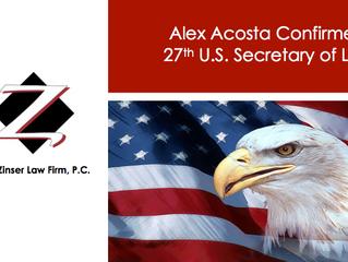 Alex Acosta Confirmed as 27th U.S. Secretary of Labor