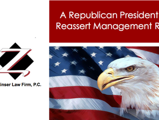 A Republican President Can Reassert Management Rights