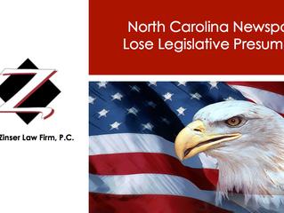 North Carolina Newspapers Lose Legislative Presumption