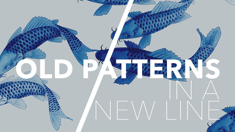 Old Patterns in a New Line