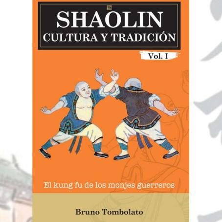 Shaolin: Cultura e Tradizione: Il kung fu dei monaci guerrieri – Nuovo libro!