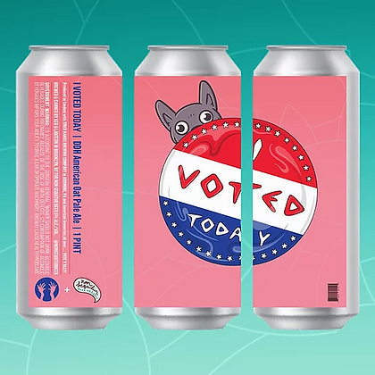 Non Sequitur + Tired Hands - I Voted Today (16oz) can 4 pack
