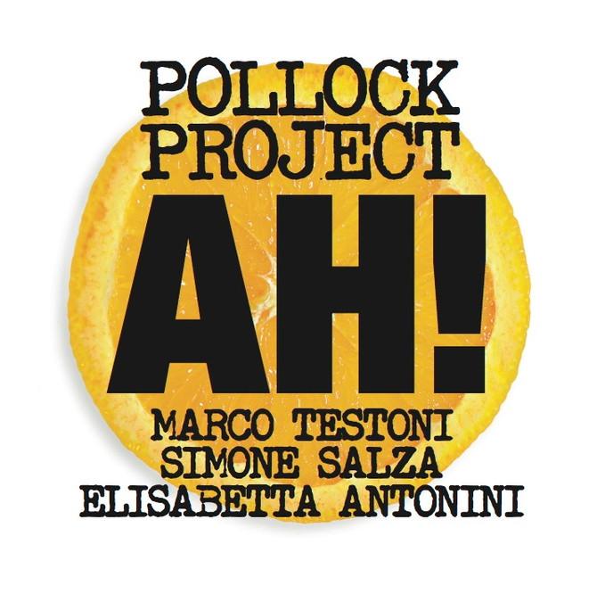AH! Pollock Project new album