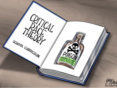April 1, 2021 - Cartoon - CRT is Racist Poison