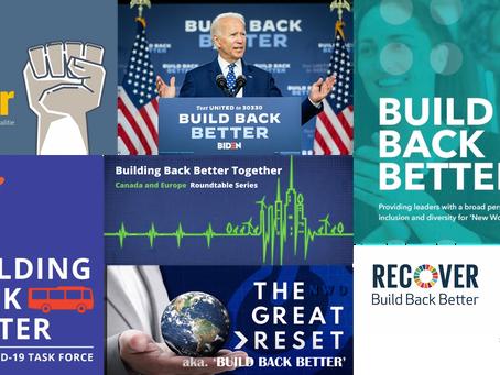 Build Back Better: Code for the Global Re-Set & Global Socialism