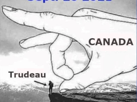Oh Canada! The Sept 20 National Election is your chance to reject global tyranny - Dump Trudeau!