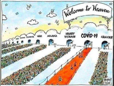 Welcome to Heaven - Covid is not the only line