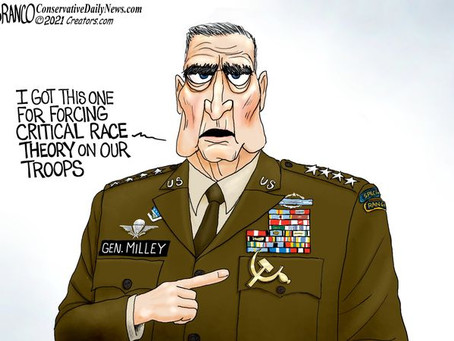 EA Cartoon Slide Show: General Milley & CRT / the DNC MESS / NYT & the US Flag