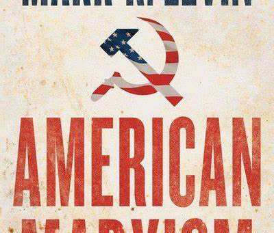 """Mark Levin: """"The Tyranny of American Marxism & the Hostile Attack on Personal Liberty"""" (video)"""