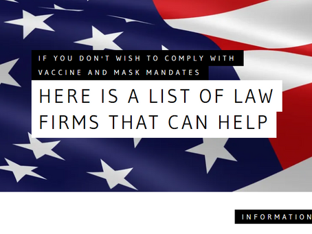 Fight the Vaccine & Mask Mandates: this is your Legal Contact Library (by State)