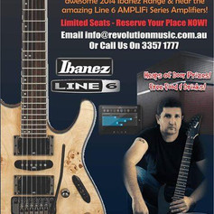 MASSIVE IBANEZ + LINE 6 NIGHT at REVOLUTION MUSIC, Newmarket Rd, Windsor_                 NEXT THURSDAY NIGHT!!!