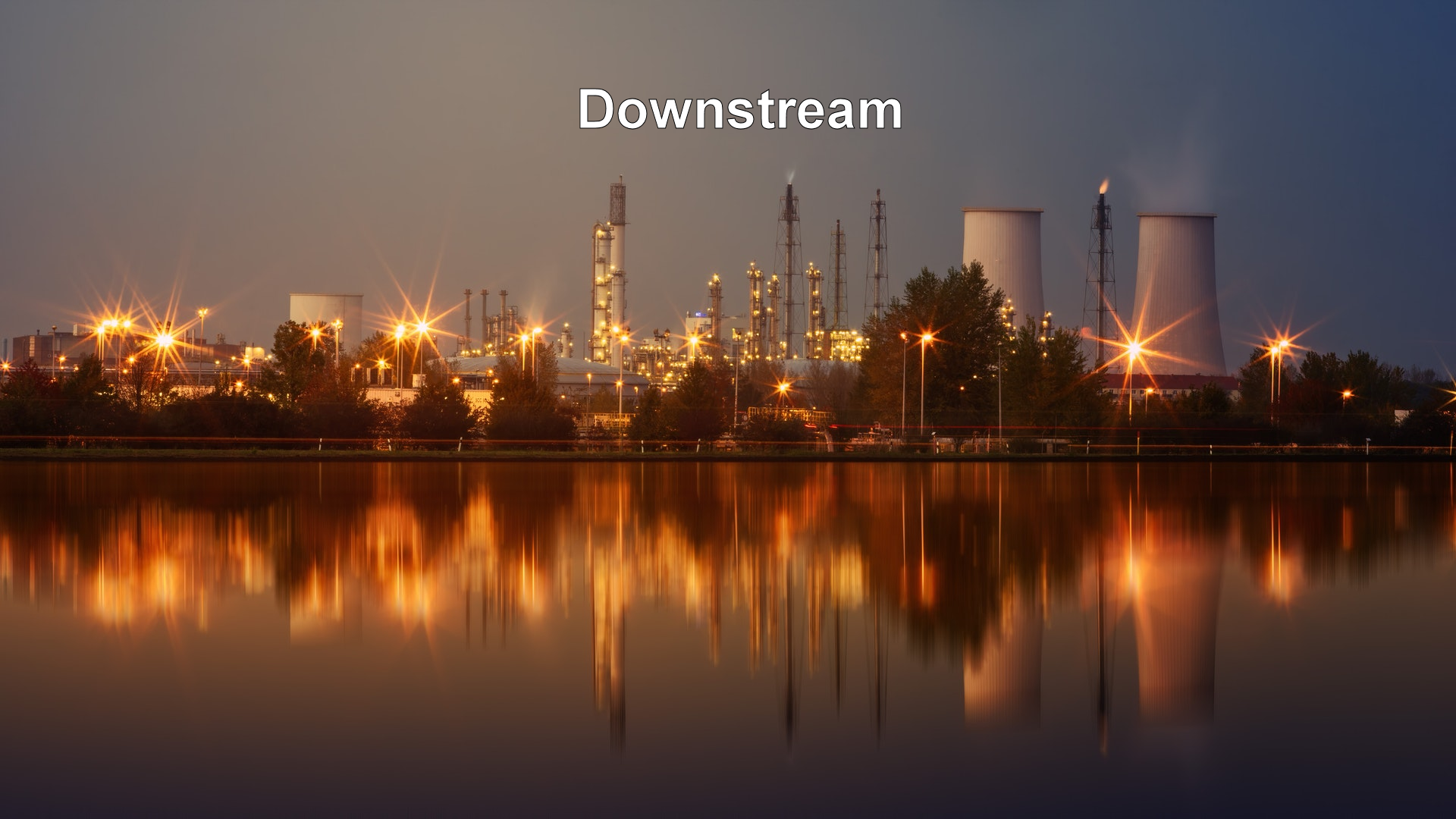 Downstream Oil & Gas