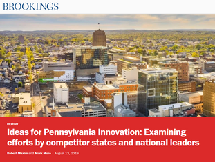 Ideas for Pennsylvania Innovation: Examining efforts by competitor states and national leaders