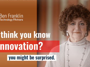 Ben Franklin Southeastern Pa. on Redefining Innovation