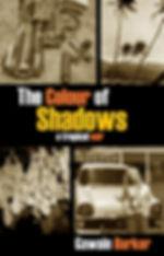 THE COLOUR OF SHADOWS.jpg